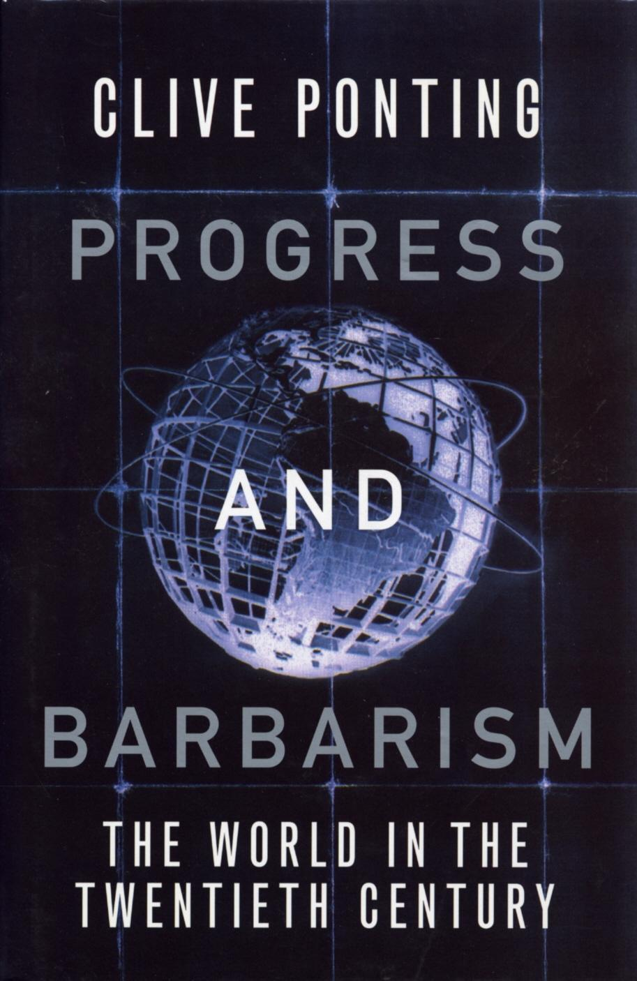 Progress And Barbarism