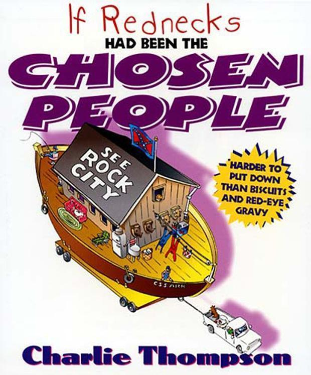 If Rednecks Had Been the Chosen People