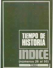 """""""Tiempo de Historia"""": Índice (Números 26 al 50): Temas"""