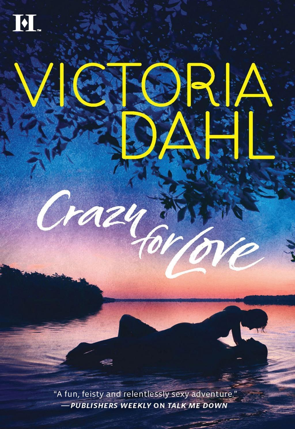Crazy For Love (Mills & Boon M&B)