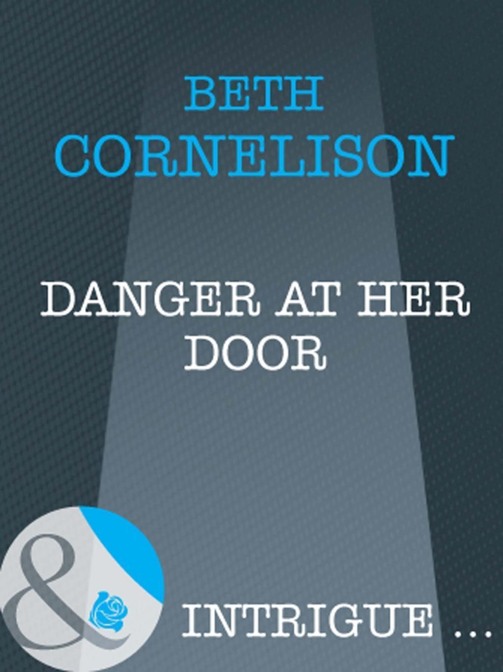 Danger at Her Door (Mills & Boon Intrigue)