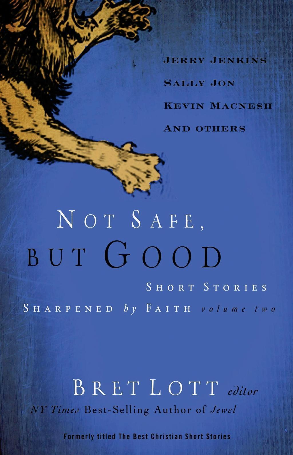 Not Safe, but Good (vol 2)