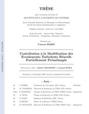 Contribution à la modélisation des écoulements turbulent réactifs partiellement prémélangés