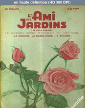 L' AMI DES JARDINS  du 01 mai 1949