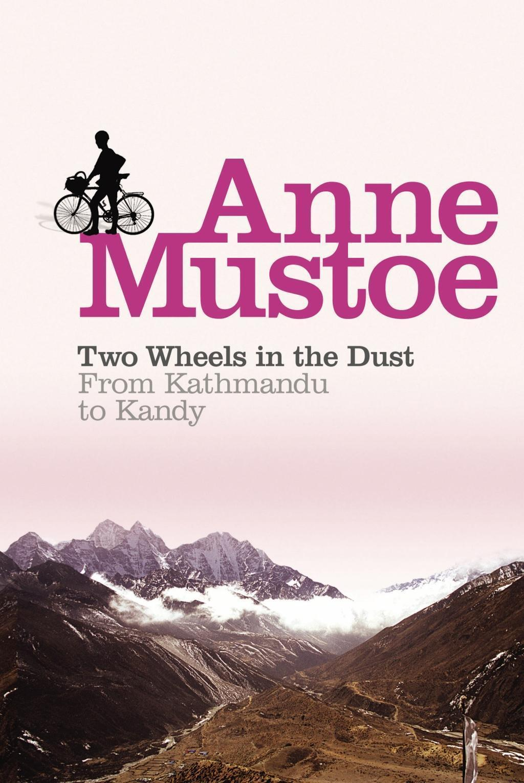 Two Wheels In The Dust