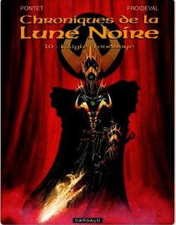 Les Chroniques de la Lune Noire  - Tome 10 - Aigle foudroyé (L')