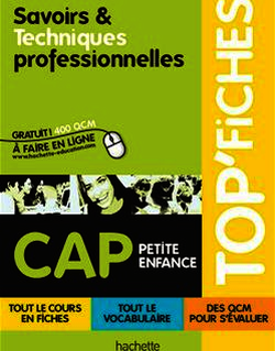 Top'Fiches Savoirs et techniques professionnelles - CAP Petite enfance - ebook - Ed.2011
