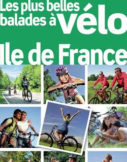 Les plus belles balades à vélo Ile de France 2012 (avec cartes, photos + avis des lecteurs)