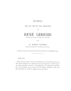Notice sur René Leriche, par Robert Courrier, lue en la séance ...