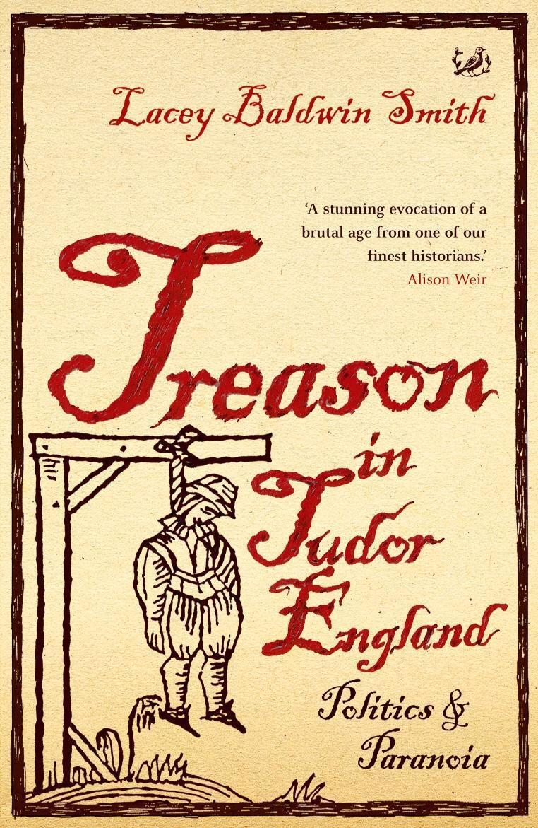 Treason In Tudor England