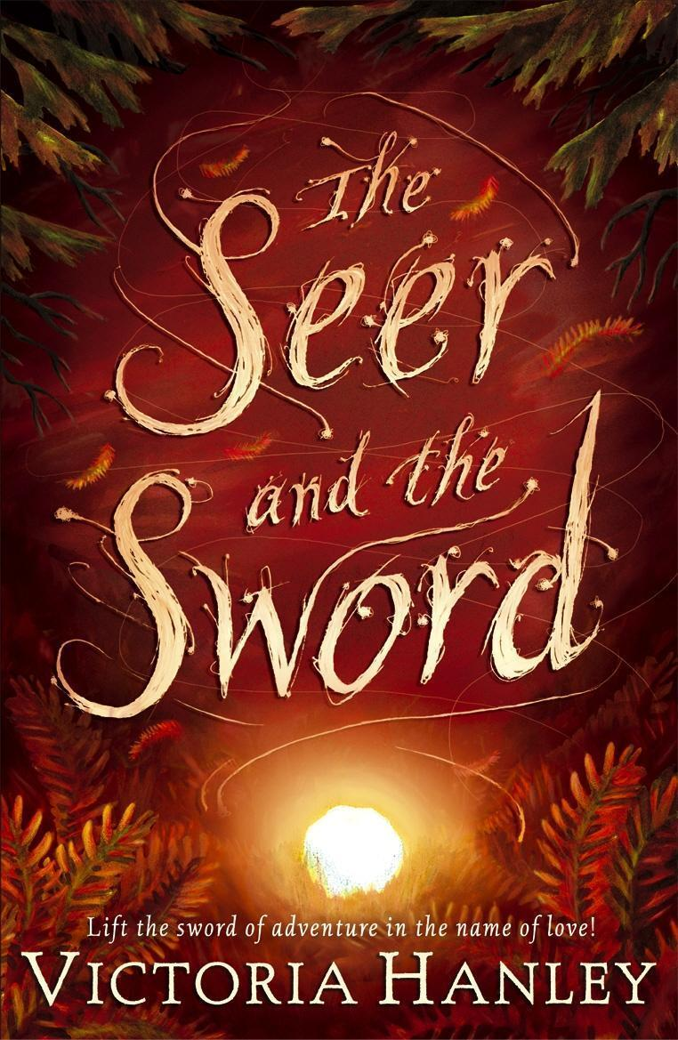 The Seer And The Sword