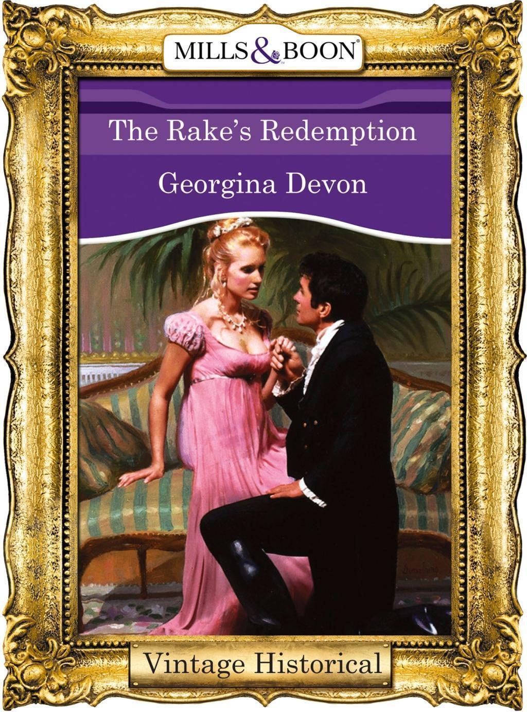 The Rake's Redemption (Mills & Boon Historical)