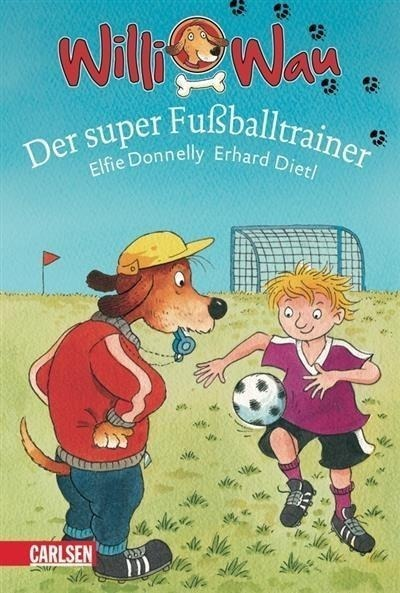 Willi Wau, Band 3: Willi Wau - Der super Fußballtrainer
