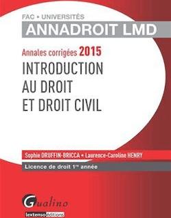 Annales corrigées 2015 - Introduction au droit et droit civil