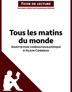 Tous les matins du monde (film) de Alain Corneau (Fiche de lecture)