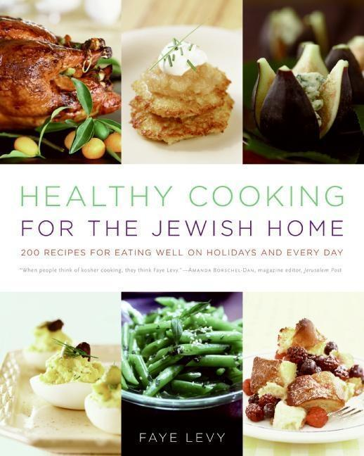 Healthy Cooking for the Jewish Home