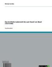 Das kirchliche Judenrecht bis zum Konzil von Basel (1431/1449)