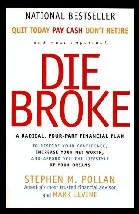 Die Broke Complete Book of Money