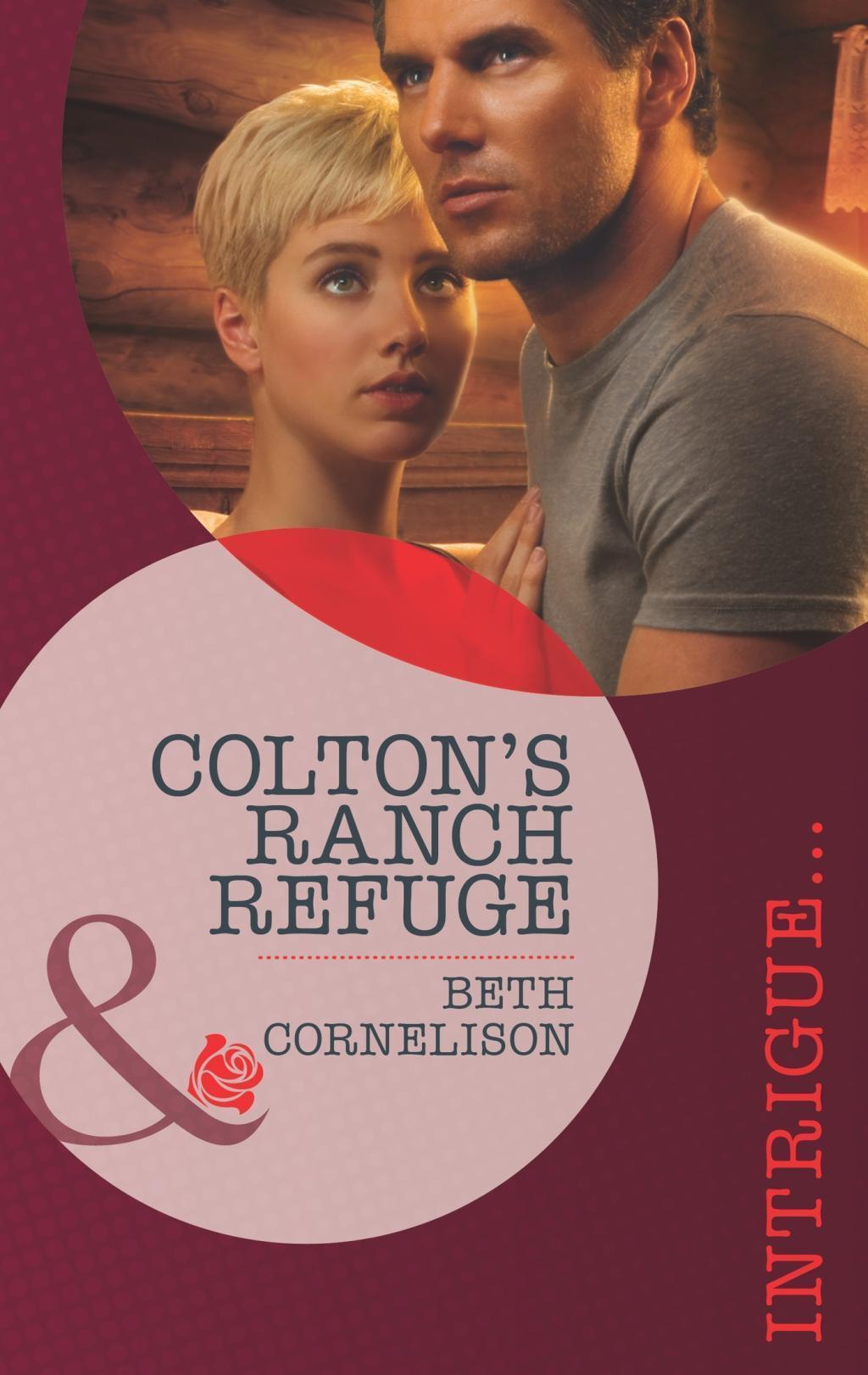 Colton's Ranch Refuge (Mills & Boon Intrigue) (The Coltons of Eden Falls, Book 2)
