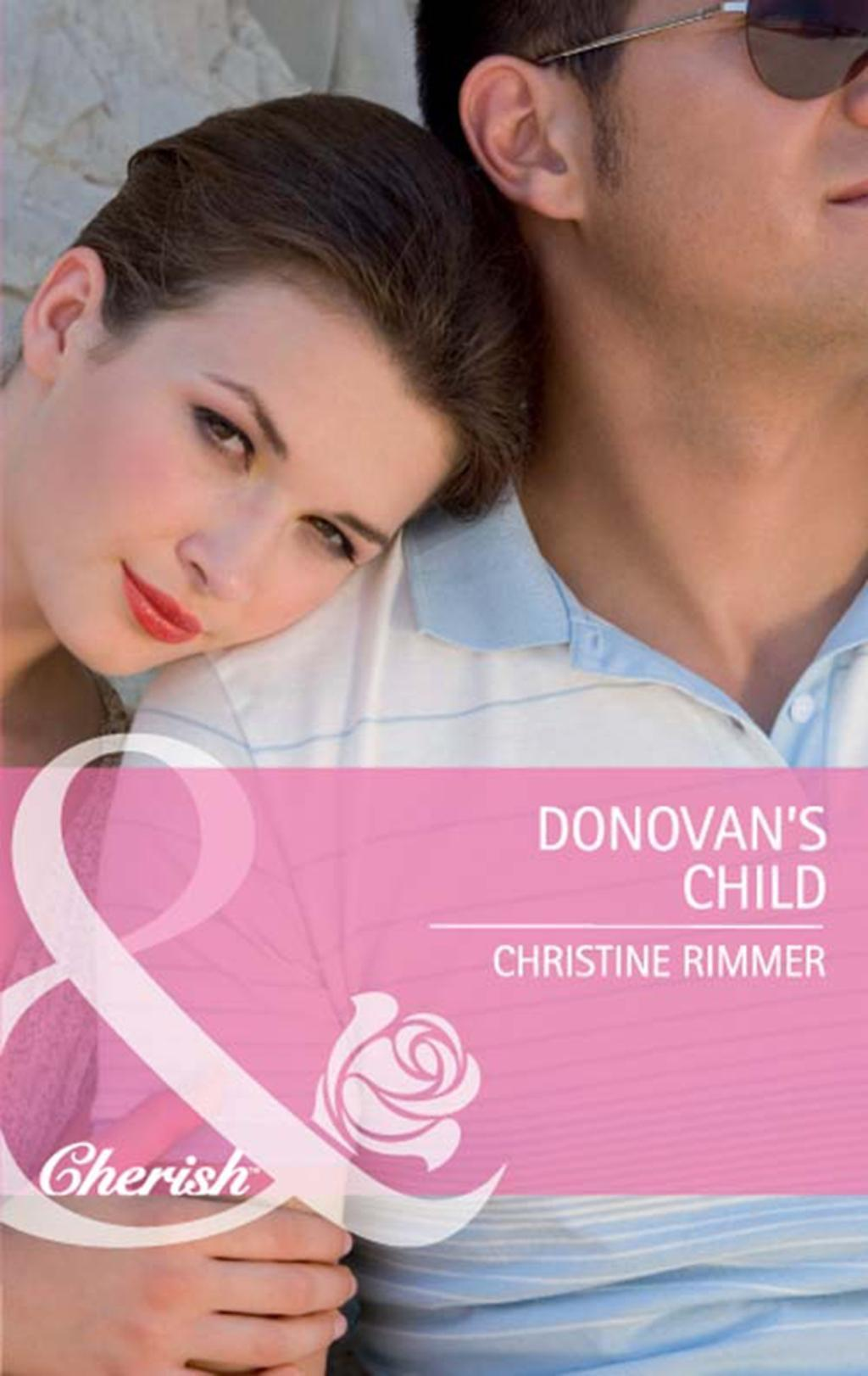 Donovan's Child (Mills & Boon Cherish) (Bravo Family Ties, Book 17)