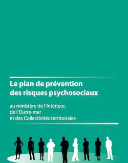 Le plan de prévention des risques psychosociaux Le plan de ...