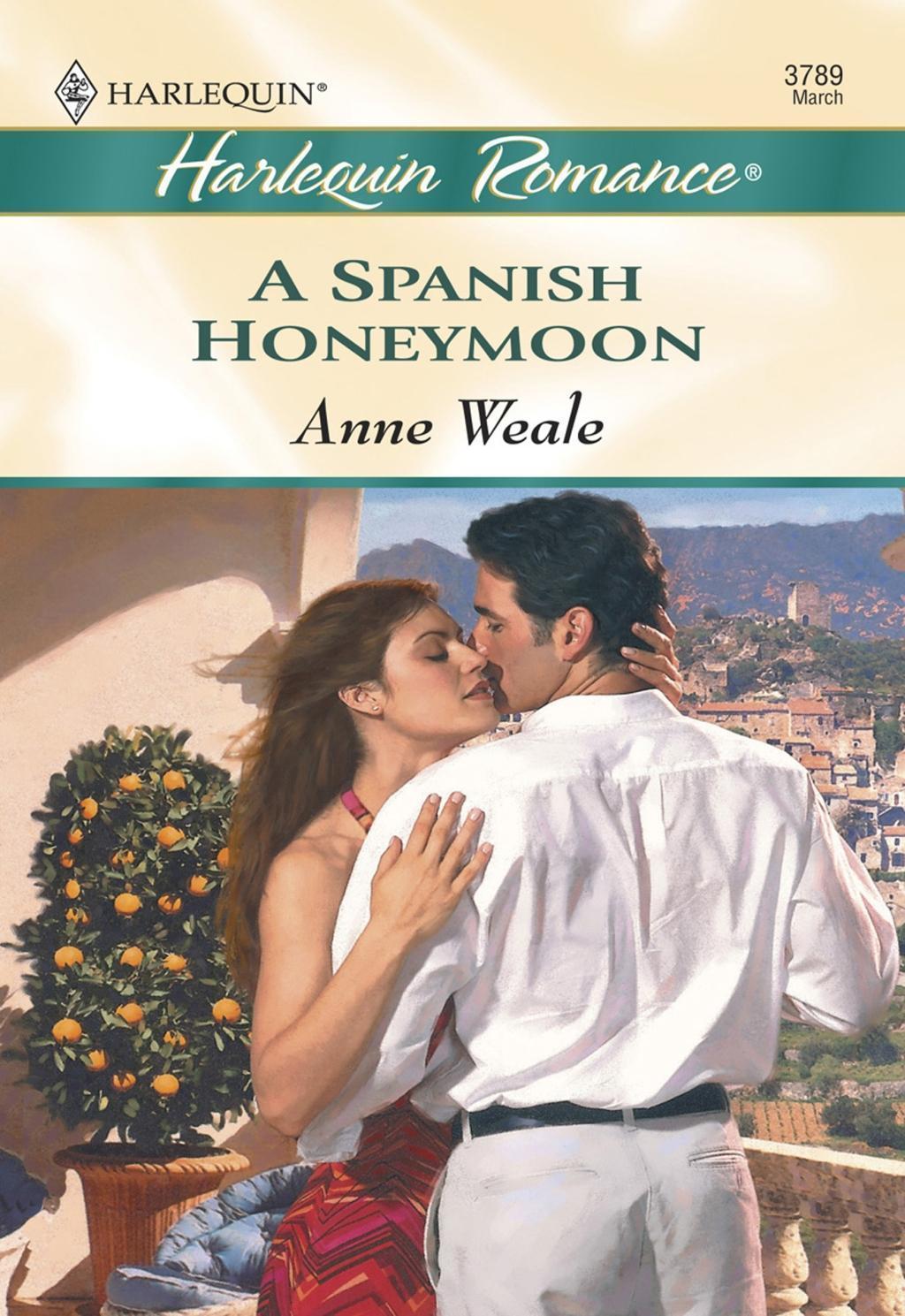A Spanish Honeymoon (Mills & Boon Cherish)