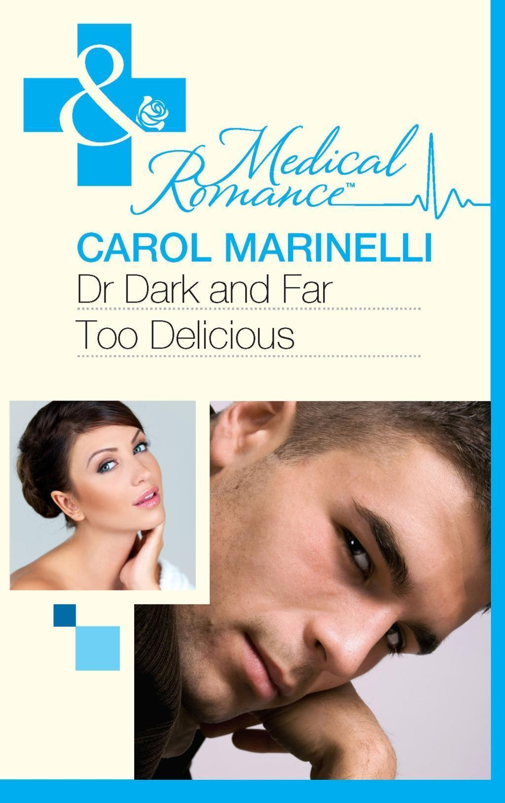 Dr Dark and Far-Too Delicious (Mills & Boon Medical) (Secrets on the Emergency Wing, Book 1)