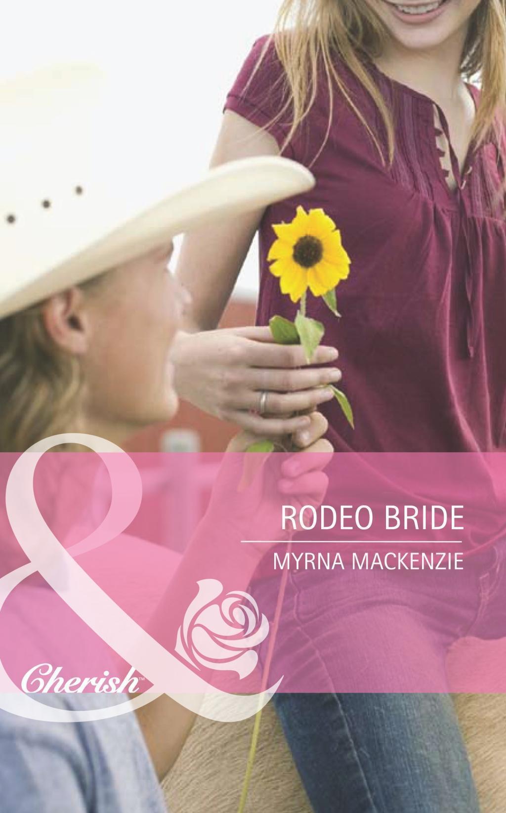 Rodeo Bride (Mills & Boon Romance)