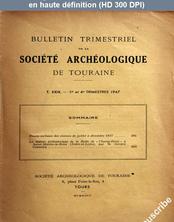 BULLETIN DE LA SOCIETE ARCHEOLOGIQUE DE TOURAINE du 01 juillet 1947