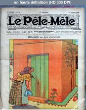 LE PELE MELE  numéro 42 du 17 octobre 1909