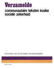 Verzamelde communautaire teksten inzake sociale zekerheid
