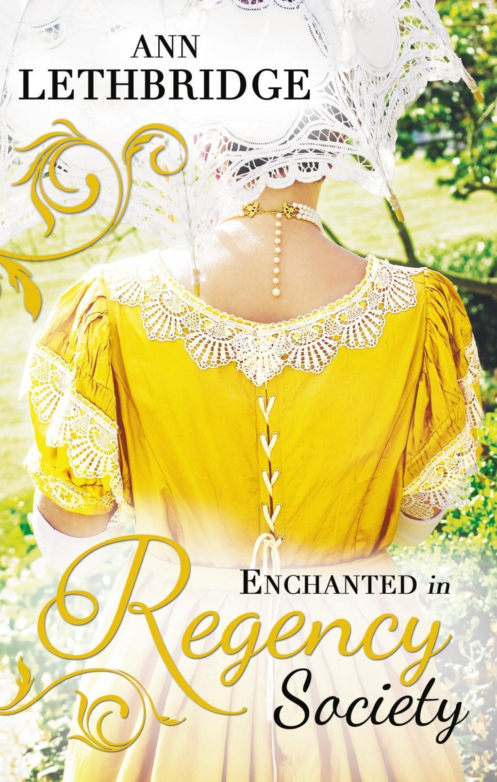 Enchanted in Regency Society: Wicked Rake, Defiant Mistress / The Gamekeeper's Lady (Mills & Boon M&B)