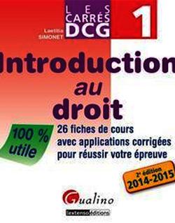 Les Carrés DCG 1 - Introduction au droit 2014-2015 - 2e édition