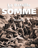 La Bataille de la Somme - Le Sacrifice