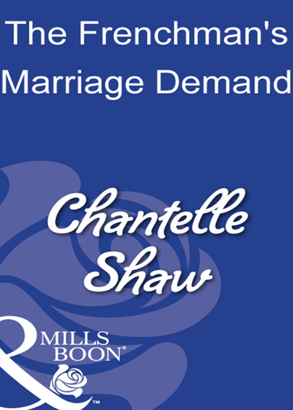 The Frenchman's Marriage Demand (Mills & Boon Modern)