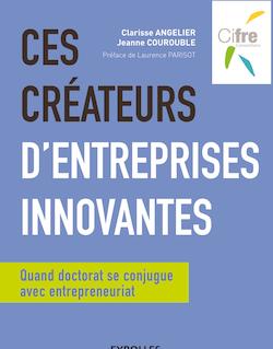 Ces créateurs d'entreprises innovantes