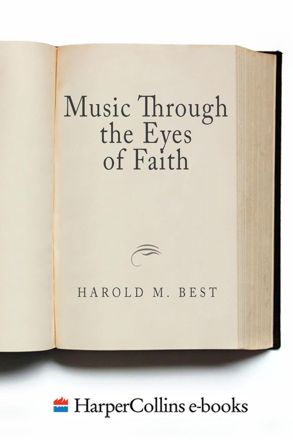 Music Through the Eyes of Faith