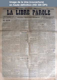 LA LIBRE PAROLE  numéro 722 du 11 avril 1894