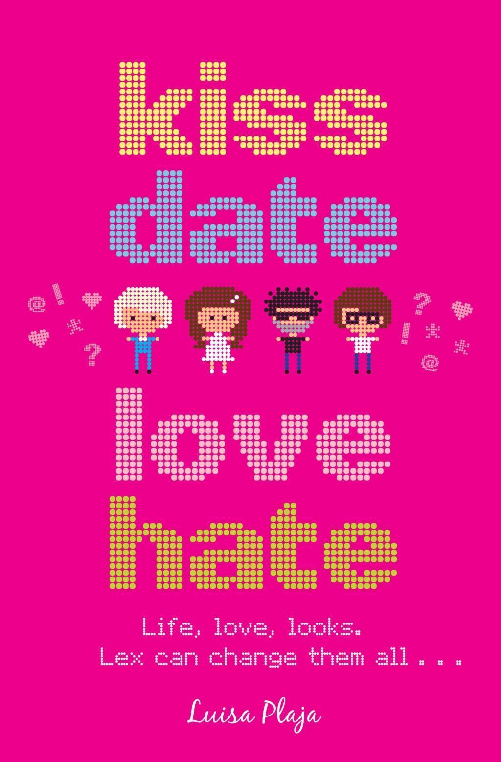Kiss, Date, Love, Hate