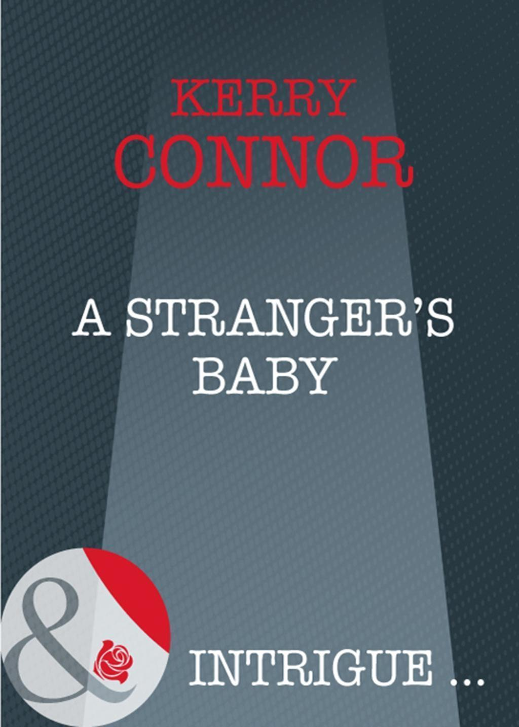 A Stranger's Baby (Mills & Boon Intrigue)
