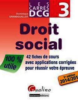 Les Carrés DCG 3 - Droit social 2014-2015 - 5e édition