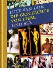 Die Geschichte von Liebe und Sex