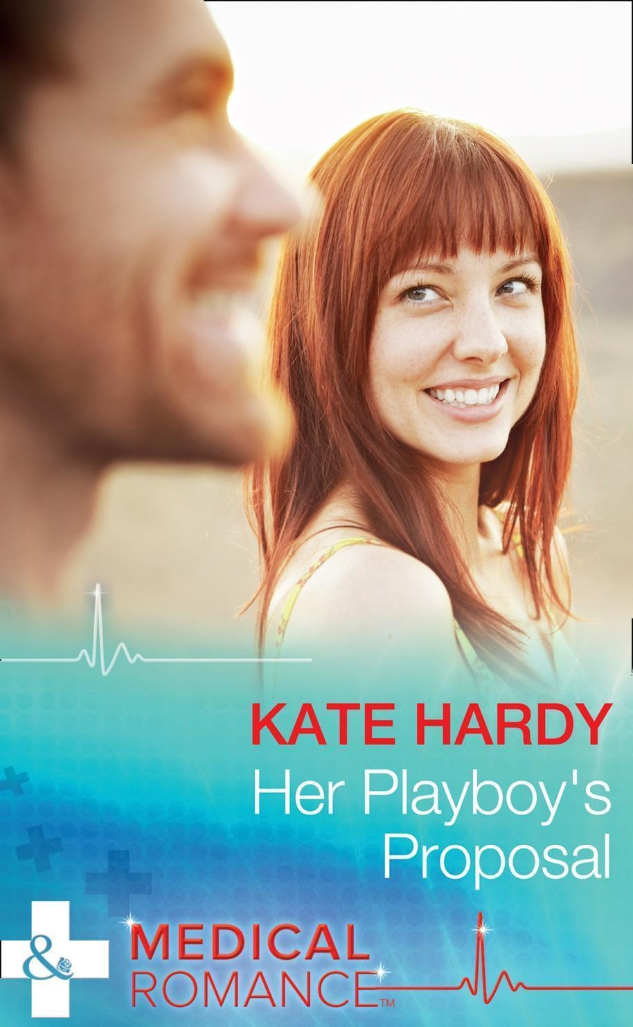 Her Playboy's Proposal (Mills & Boon Medical)