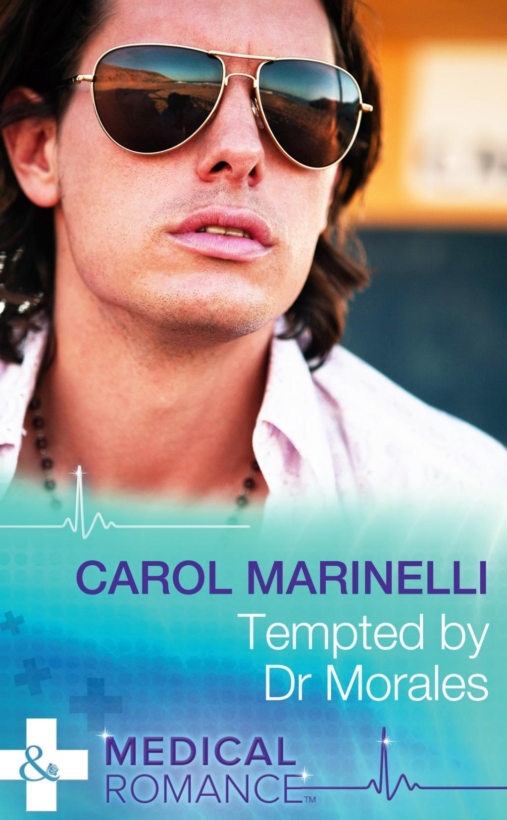 Tempted by Dr Morales (Mills & Boon Medical) (Bayside Hospital Heartbreakers!, Book 1)
