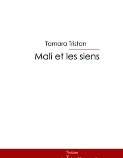 Mali et les siens