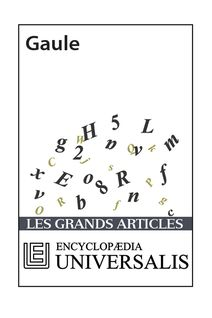 Gaule (Les Grands Articles d'Universalis)