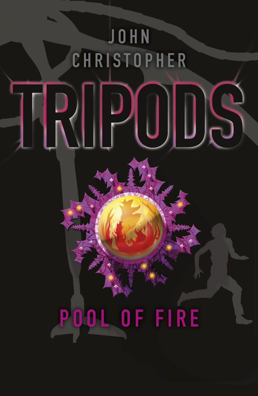 Tripods: The Pool of Fire