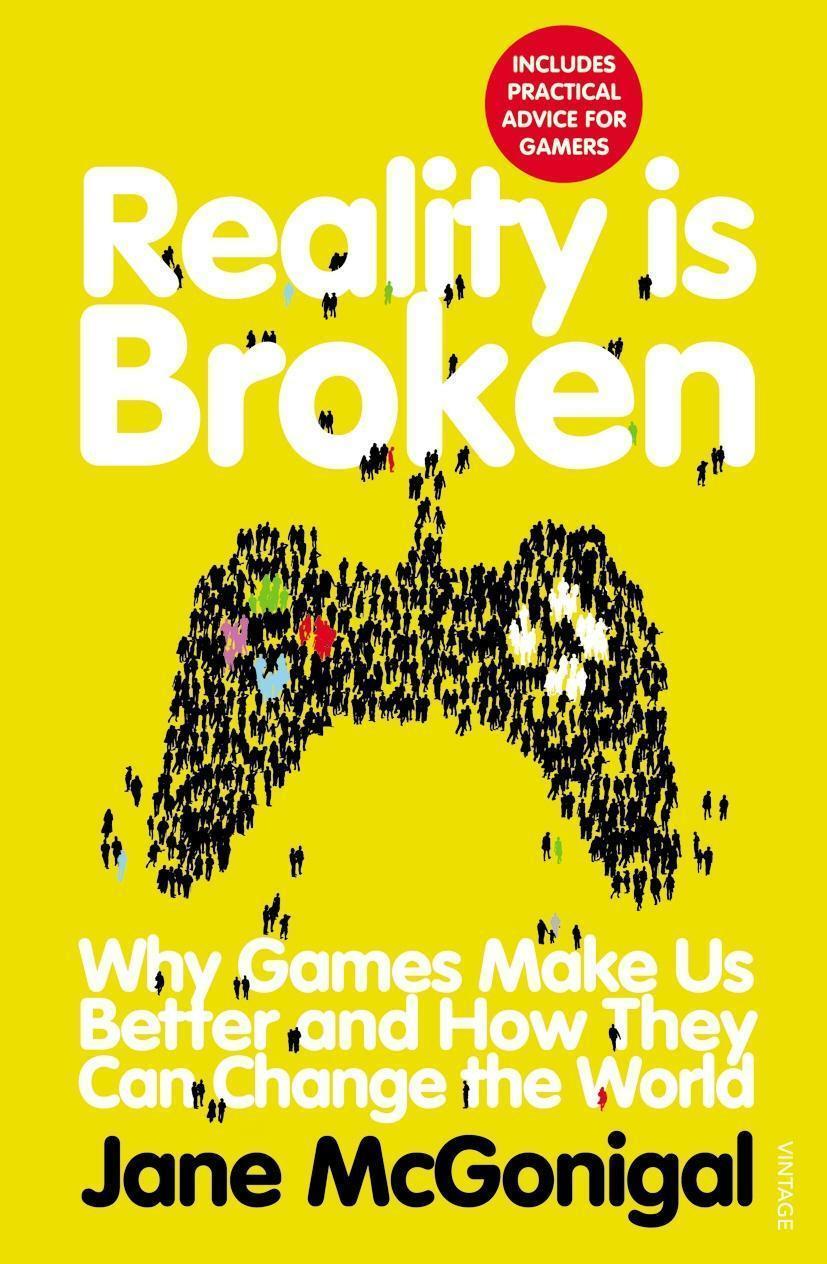 Reality is Broken