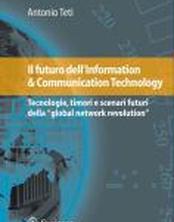 Il futuro dell'Information & Communication Technology