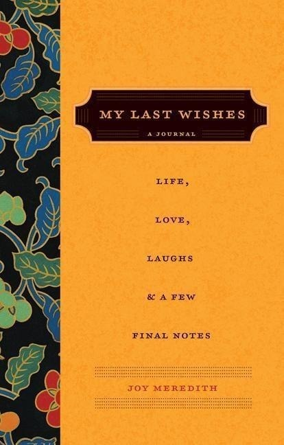 My Last Wishes...